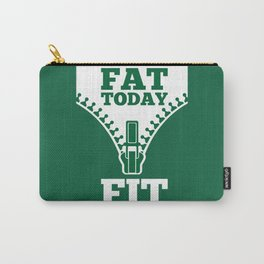 Lab No. 4 - Fat Today Fit Tomorrow Gym Motivational Quote Poster Carry-All Pouch