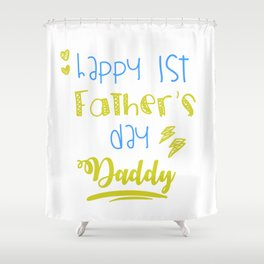 Cool First Fathers Day Best Dad AF Saying Son Gift Shower Curtain
