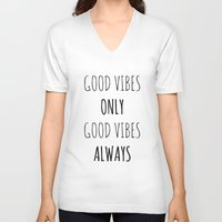 good vibes V-neck T-shirts featuring Good Vibes by Axis