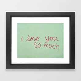USA - AUSTIN - I Love You So Much Framed Art Print