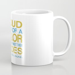 Proud sister of a sailor Coffee Mug