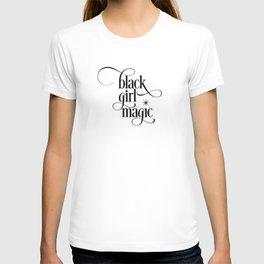 Black Girl Magic T-Shirt T-shirt