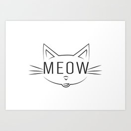 Meow Kitty Art Print