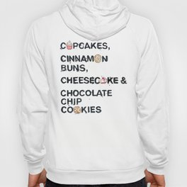 Favourite Things - Cupcakes, Cinnamon Buns, Cheesecake & Chocolate Chip Cookies Hoody
