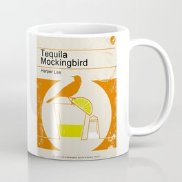 Tequila Mockingbird Coffee Mug