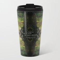 A Dream Within A Dream Metal Travel Mug