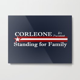 Corleone Standing for Family Metal Print