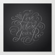 Love Where You Poo - Gray Canvas Print