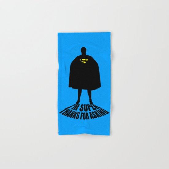I'm Super, Thanks for Asking! Hand & Bath Towel
