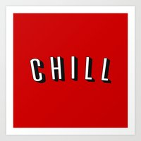 chill Art Prints featuring Chill by Jessie Rose