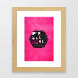 Rep. Set. Goal. Framed Art Print