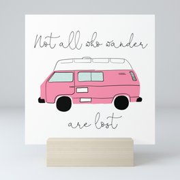 Not all who wander are lost- Pink Retro Camper Mini Art Print