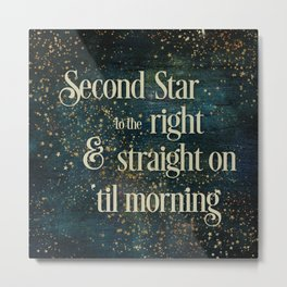 Second Star to the Right Metal Print