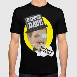 Dapper Dave T-shirt