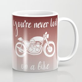 You're never lost on a bike Coffee Mug