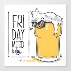 Friday Mood Canvas Print