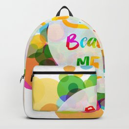 be a beautiful mess Backpack