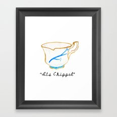 ITS CHIPPED  Framed Art Print
