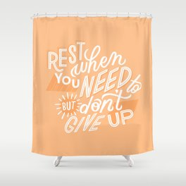 rest when you need to Shower Curtain