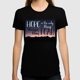 Hope Over Fear T-shirt
