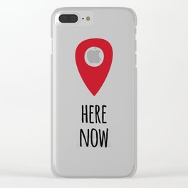 Here Now Clear iPhone Case