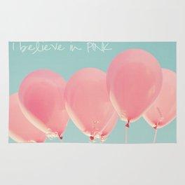 I Believe in PINK Rug