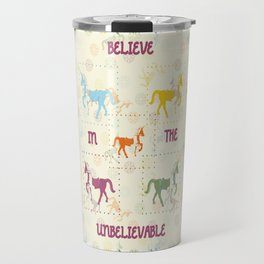 Job 39: Believe in the Unbelievable! Travel Mug