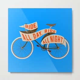 Fixie bike - Ride all day, ride all night Metal Print