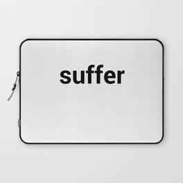 suffer Laptop Sleeve