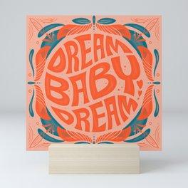 Dream Baby Dream Retro 70s Type Mini Art Print