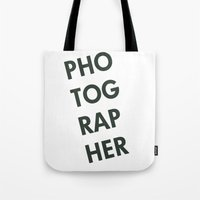 photographer Tote Bags featuring Photographer by Rothko
