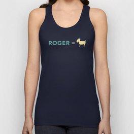 Roger = GOAT Unisex Tank Top