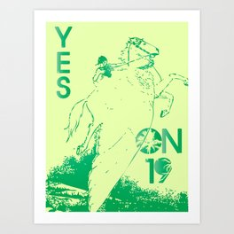 Yes on Proposition 19 Art Print