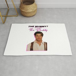 the mummy more like the daddy Rug