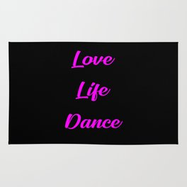 love life dance funny quote Rug