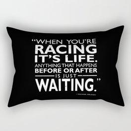 When Youre Racing Its LIfe Rectangular Pillow