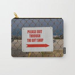Plz Exit Through Gift Shop Carry-All Pouch