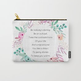 Be nobody's darling - A. Walker Collection Carry-All Pouch