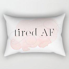 tired AF Rectangular Pillow