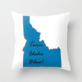 Turn Idaho Blue! Proud Vote Democrat Liberal! 2018 Midterms Throw Pillow