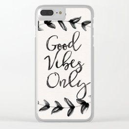 Good Vibes Only Clear iPhone Case