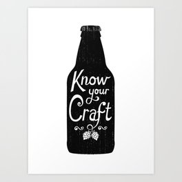Know Your Craft Art Print