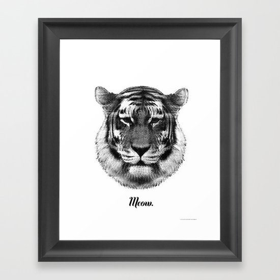 TIGER SAYS MEOW Framed Art Print