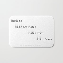End Game Set Match Point Break Bath Mat