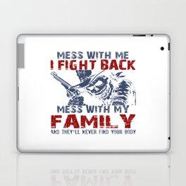 DON'T MESS MY FAMILY! Laptop & iPad Skin