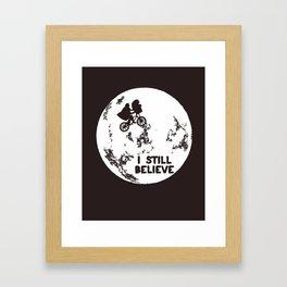 I Still Believe Framed Art Print