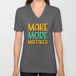 Make more mistake Unisex V-Neck