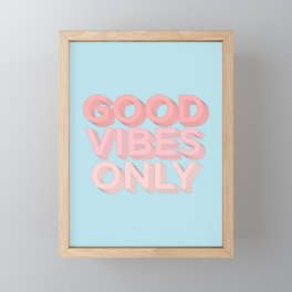 Good Vibes Only sky blue peach pink typography inspirational motivational home wall bedroom decor Framed Mini Art Print