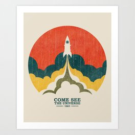 Come See The Universe Art Print