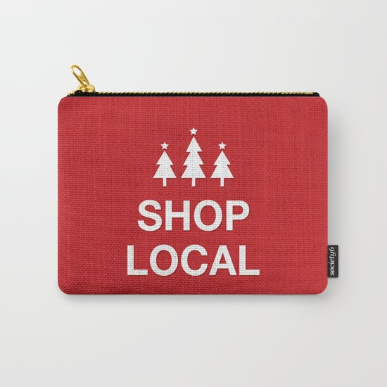 KEEP CALM SHOP LOCAL Carry-All Pouch